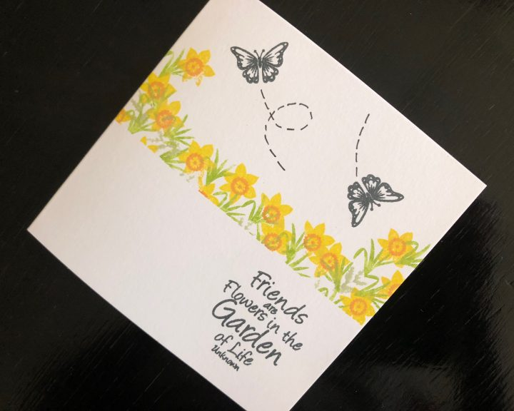 Hand made friendship card with stamped daffodils