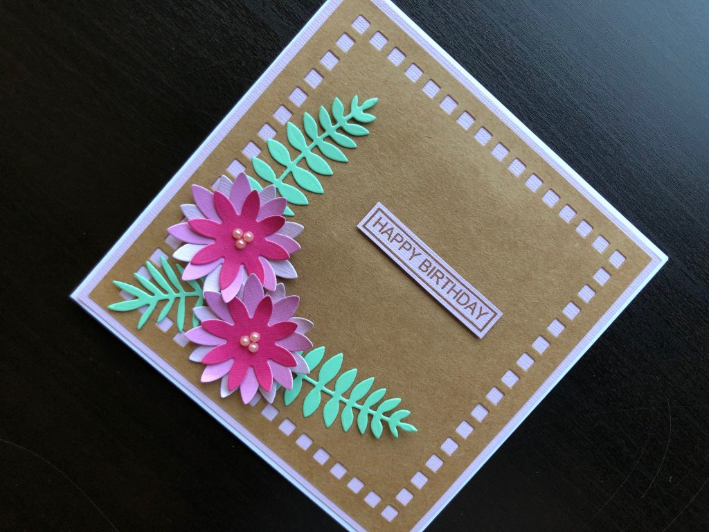 hand made birthday card with die cut flowers