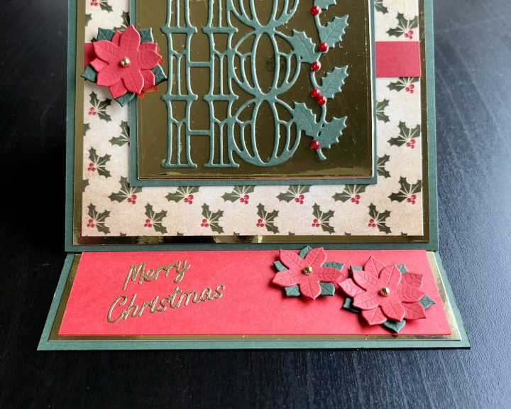 Hand made Christmas easel card with die cut Noel and poinsettias