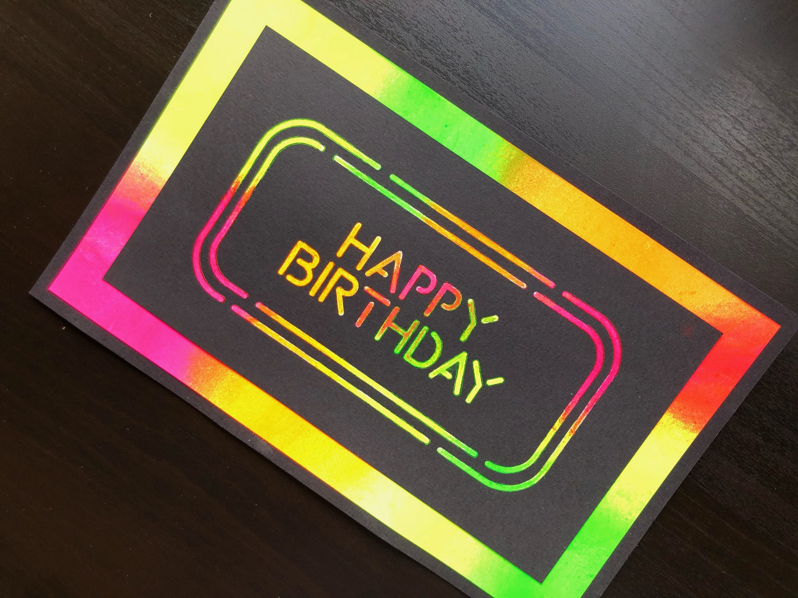 hand made birthday card with neon polish and stencilled sentiment