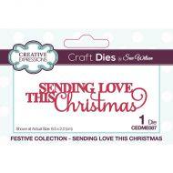 Sending Love This Christmas Sentiment Die