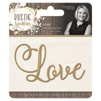 Rustic Wedding Love Die