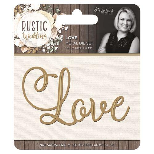 Rustic Wedding Love Die
