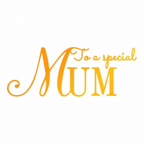 A Special Mum Hot Foil Stamp
