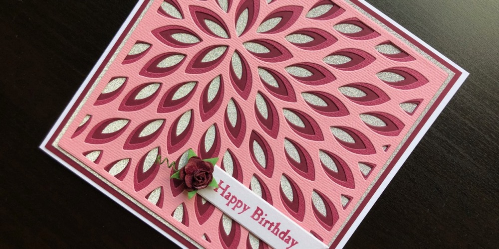 Hand made Birthday card with layered die cuts and paper rose
